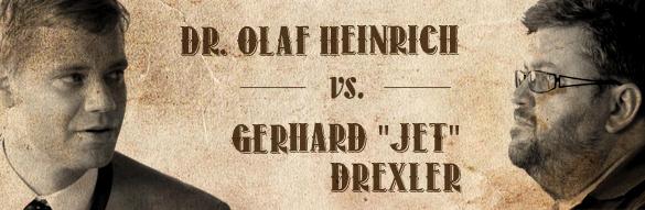 Olaf Heinrich vs. Gerhard Jet Drexler