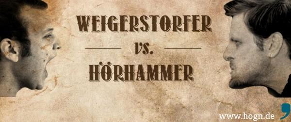 bühne_weigerstorfer vs hörhammer