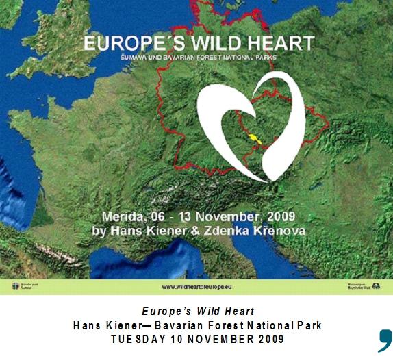"""Titel-Folie aus der gemeinsamen Präsentation der Nationalparkverwaltungen Bayerischer Wald und Šumava zum Projekt """"EUROPAS WILDES HERZ"""" bei der 9. Weltwildniskonferenz in Mexiko 2009."""