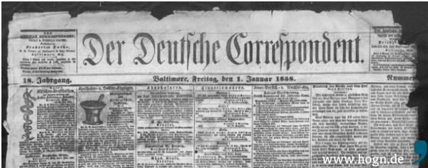 Eine der frühesten Zeitungsausgaben (1. Januar 1858) von Der Deutsche Correspondent, die heute als Digitalisat im Archiv der Library of Congress erhalten ist.